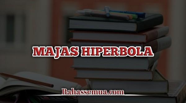 Contoh Majas Hiperbola
