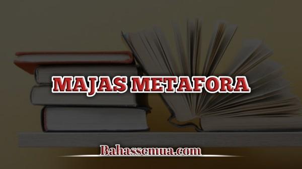 Contoh Majas Metafora