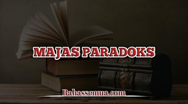 Contoh Majas Paradoks