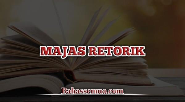 Contoh Majas Retorik